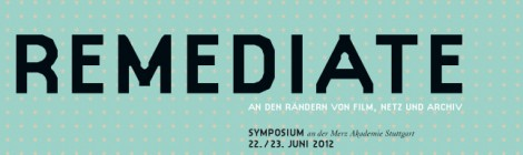 Remediate 22 & 23 June Merz Akademie Stuttgart