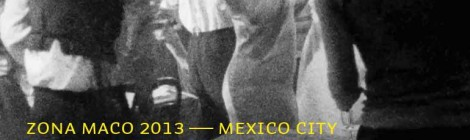 10.4-14.4.2013 ZONA Maco Mexico City, Galerie West presents THE LOST