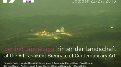 22-27 Oct. 2013 'Behind Landscape' at the VII Tashkent Biennale