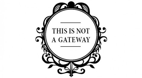1 & 2 November 'This Is Not A Gateway' London