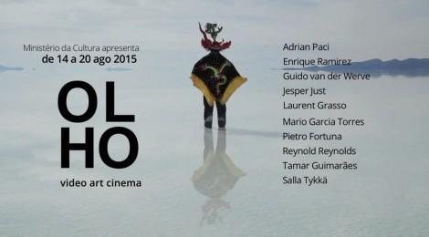 OLHO VIDEO ART CINEMA- 14-16 August in Rio de Janeiro & 18-20 August in Sao Paulo, Brazil.